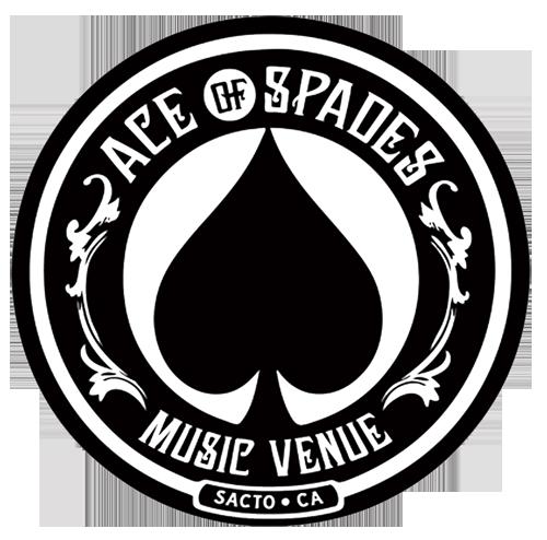 Tue Mar 23 - Sacramento, CA - The Ace of Spades - (Will Call Tickets)