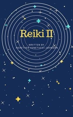 Usui Reiki Level II Online Class