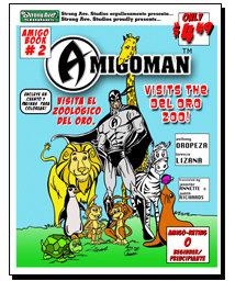 AMIGOMAN Visits the Zoo