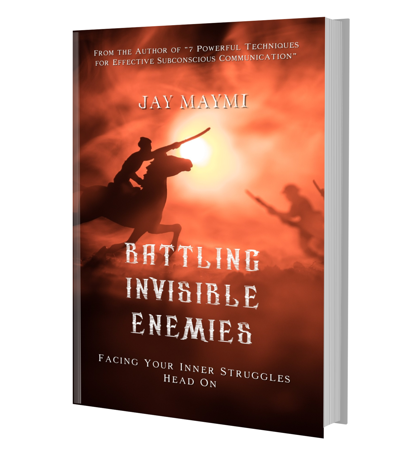 BATTLING INVISIBLE ENEMIES (SOFTCOVER) ORDER NOW!