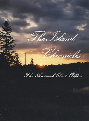 The Animal Post Office - The Island Chronicles (Coming)