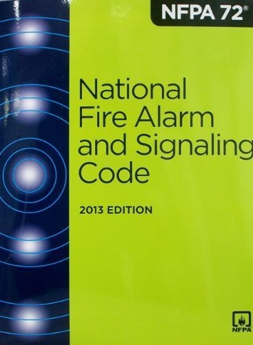 NFPA 72 National Fire Alarm Code - 2013 Edition