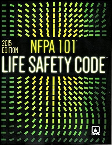 NFPA 101: Life Safety Code - 2015 Edition