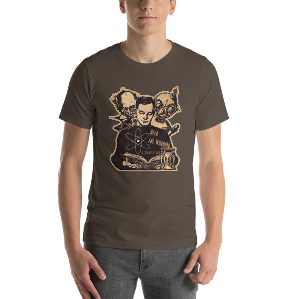 Heed the Warning 2 Thess 2:11 Short-Sleeve Unisex T-Shirt