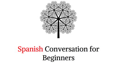 Spanish Conversation for Beginners