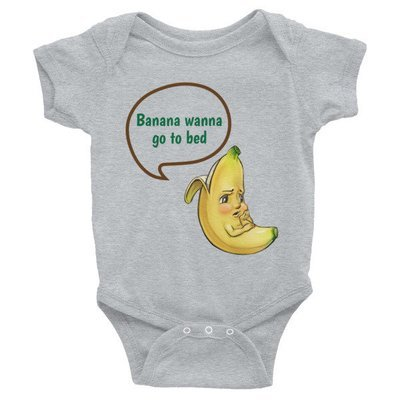 Banana Wanna Go To Bed Infant Bodysuit