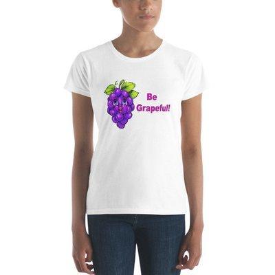 Be Grapeful Women's short sleeve t-shirt