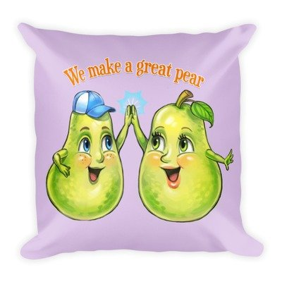 We Make A Great Pear Lavender Pillow