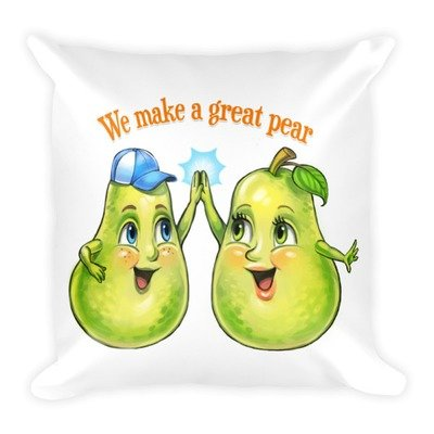We Make A Great Pear White Pillow