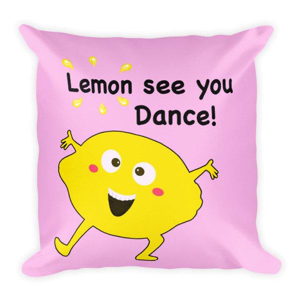 Lemon See You Dance Pillow