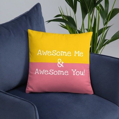 Awesome Me & Awesome You! Pillow