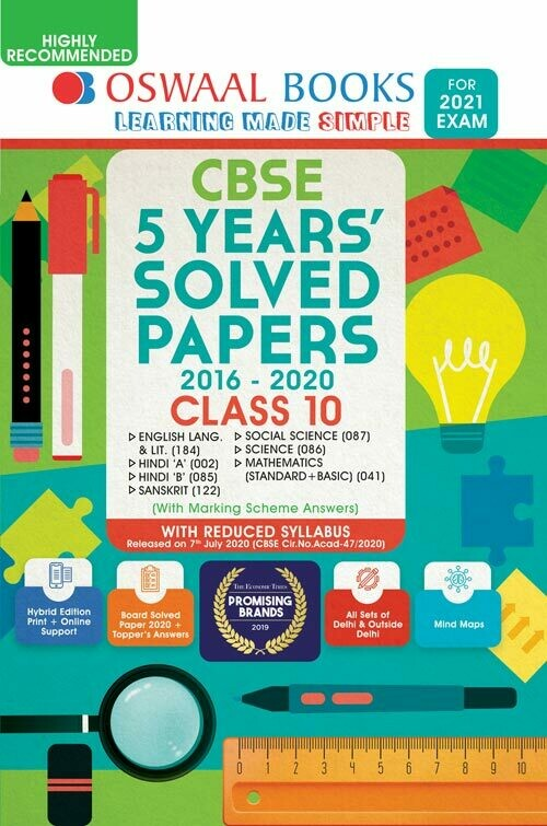 REDUCED SYLLABUS Oswaal CBSE 5 Years' Solved Papers, Class 10 (English Lang. & Lit., Hindi-A, Hindi-B, Sanskrit, Social Science, Science Mathematics (Standard + Basic) (Reduced Syllabus for 2021 Exam)