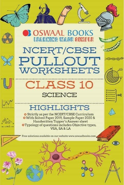 Oswaal NCERT & CBSE Pullout Worksheets Class 10 Science Book (For 2021 Exam)