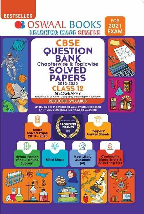 Oswaal CBSE Question Bank Class 12 Geography, Chapterwise & Topicwise Solved Papers, (Reduced Syllabus) (For 2021 Exam)