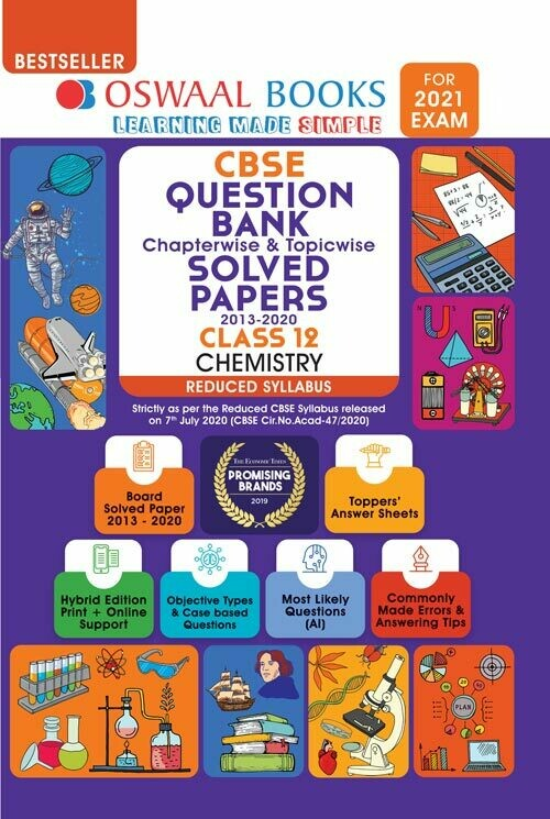 REDUCED SYLLABUS Oswaal CBSE Question Bank Class 12 Chemistry Chapterwise & Topicwise Solved Papers (Reduced Syllabus) (For 2021 Exam)
