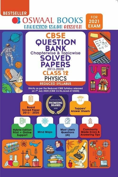 REDUCED SYLLABUS Oswaal CBSE Question Bank Class 12 Physics, Chapterwise & Topicwise Solved Papers, (Reduced Syllabus) (For 2021 Exam)