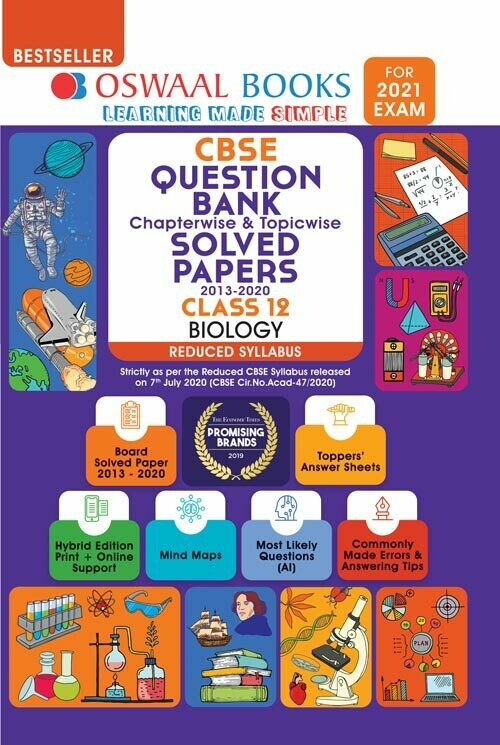 REDUCED SYLLABUS Oswaal CBSE Question Bank Class 12 Biology, Chapterwise & Topicwise Solved Papers, (Reduced Syllabus) (For 2021 Exam)