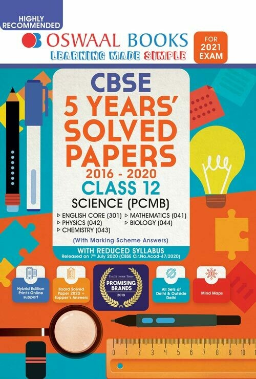 REDUCED SYLLABUS Oswaal CBSE 5 Years' Solved Papers, Science (PCMB) (English Core, Physics, Chemistry, Mathematics, Biology) Class 12 Book (Reduced Syllabus for 2021 Exam)