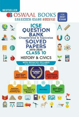 REDUCED SYLLABUS Oswaal ICSE Question Bank Chapterwise & Topicwise Solved Papers, History & Civics, Class 10 (Reduced Syllabus) (For 2021 Exam)