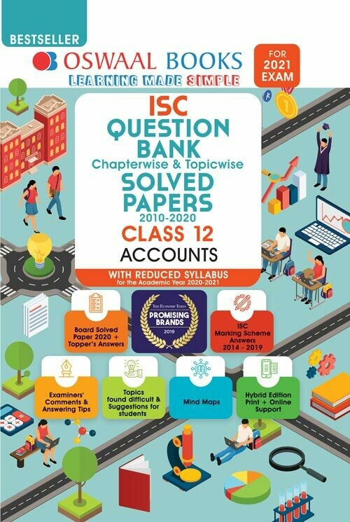 REDUCED SYLLABUS Oswaal ISC Question Bank Chapterwise & Topicwise Solved Papers, Accounts, Class 12 (Reduced Syllabus) (For 2021 Exam)