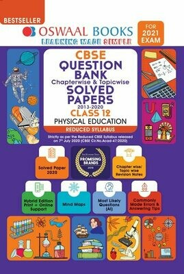REDUCED SYLLABUS Oswaal CBSE Question Bank Class 12 Physical education, Chapterwise & Topicwise Solved Papers, Class 12 (Reduced Syllabus) (For 2021 Exam)