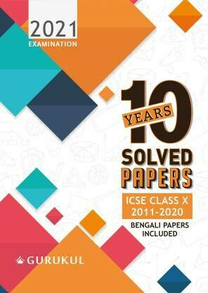10 Years Solved Papers (Bengali Papers Included): ICSE Class 10 for 2021 Examination  (English, Paperback, Gurukul Books)