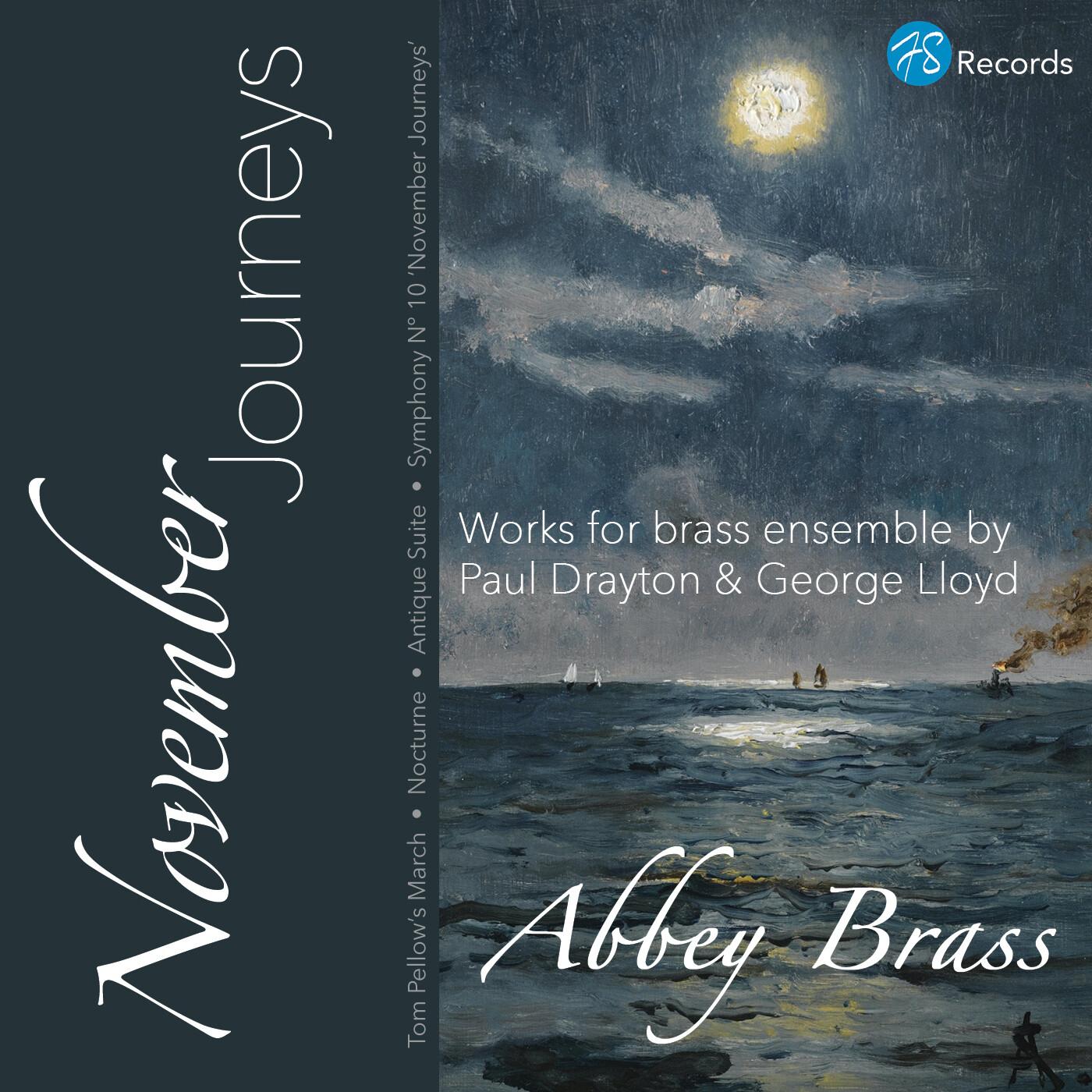 November Journeys: Works for brass ensemble by Paul Drayton & George Lloyd [CD]