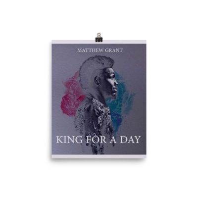 Official King For a Day Single Poster (collectors edition)