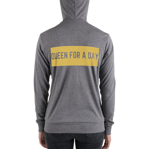 Queen For a Day zip hoodie
