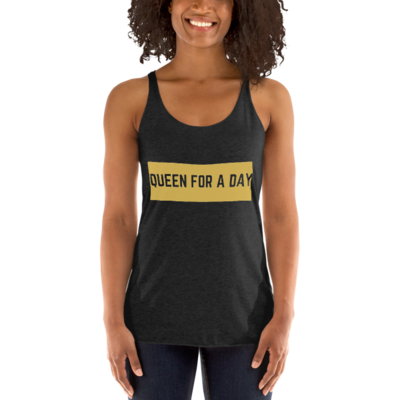 Women's Racerback Queen For a Day Tank