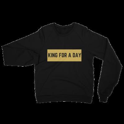 California Fleece Raglan King For a Day Sweatshirt