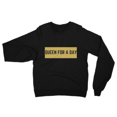 California Fleece Raglan Queen For a Day Sweatshirt