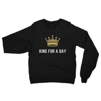 California Fleece Raglan king For a Day Sweatshirt