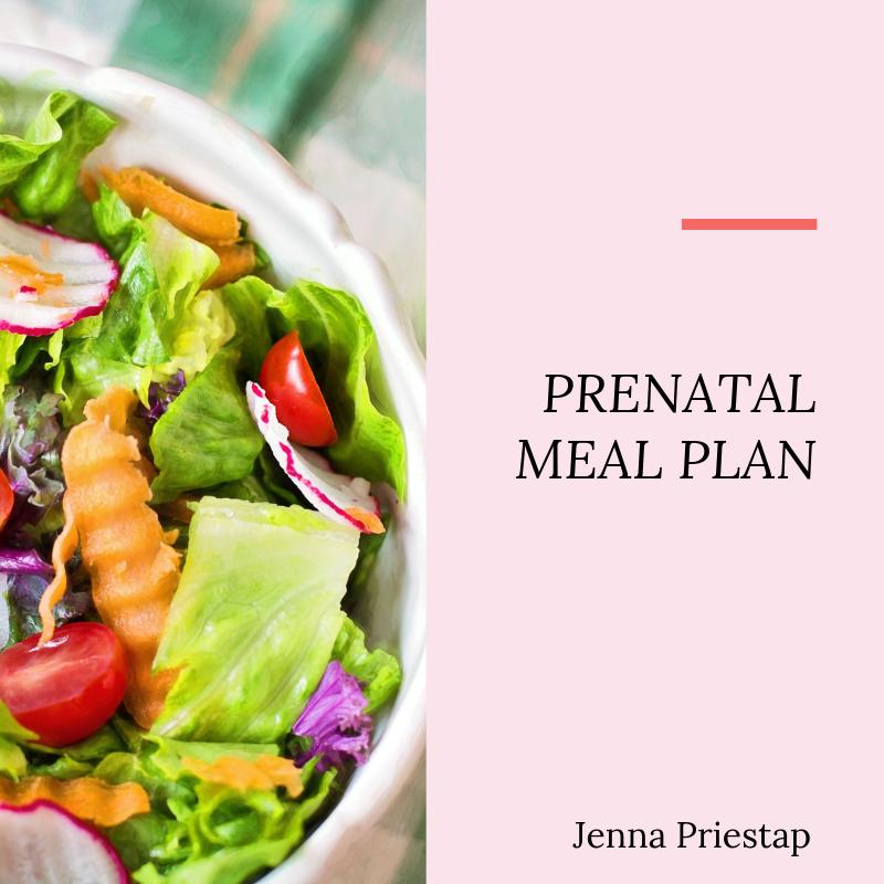 Prenatal 7 Day Meal Plan