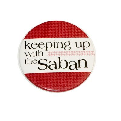 Keeping Up with the Saban Button