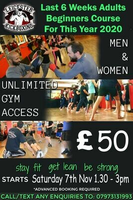 Adults kickboxing Beginners Course Saturday 7th November 2020