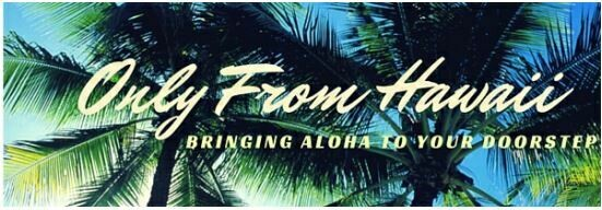 Only From Hawaii