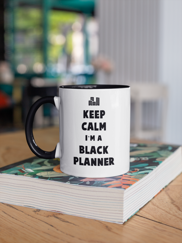 Keep Calm I'm a Black Planner Mug