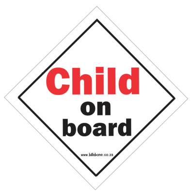 Child On Board Car Sign or Sticker