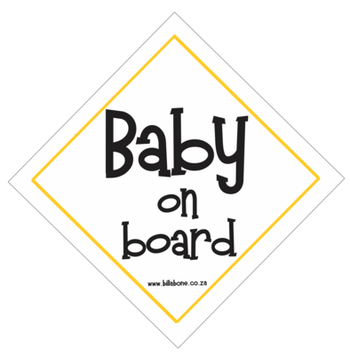 Baby On Board Car Sign or Sticker