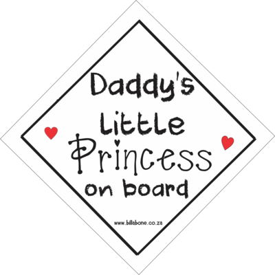 Daddy's Little Princess On Board Car Sign or Sticker
