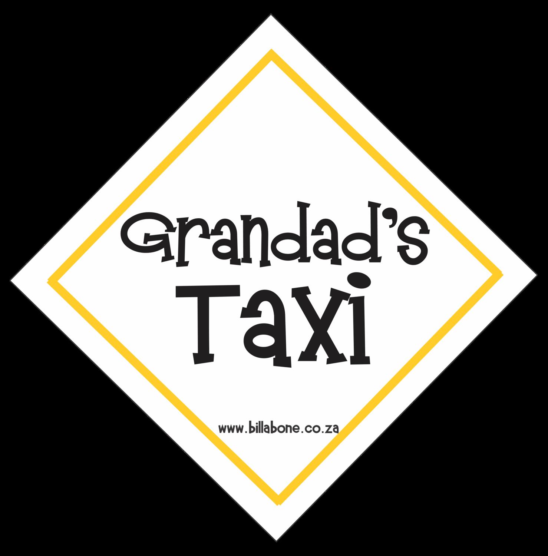 Grandad's Taxi Car Sign or Sticker