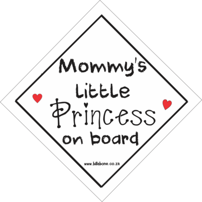 Mommy's Little Princess On Board Car Sign or Sticker