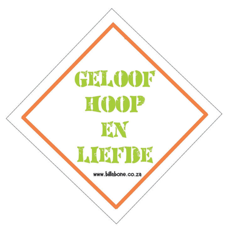 Geloof Hoop en Liefde - Car Sign or Sticker
