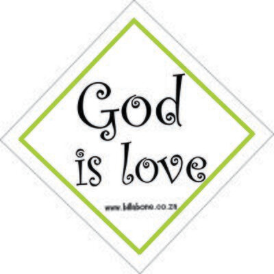 God is Love Car Sign or Sticker