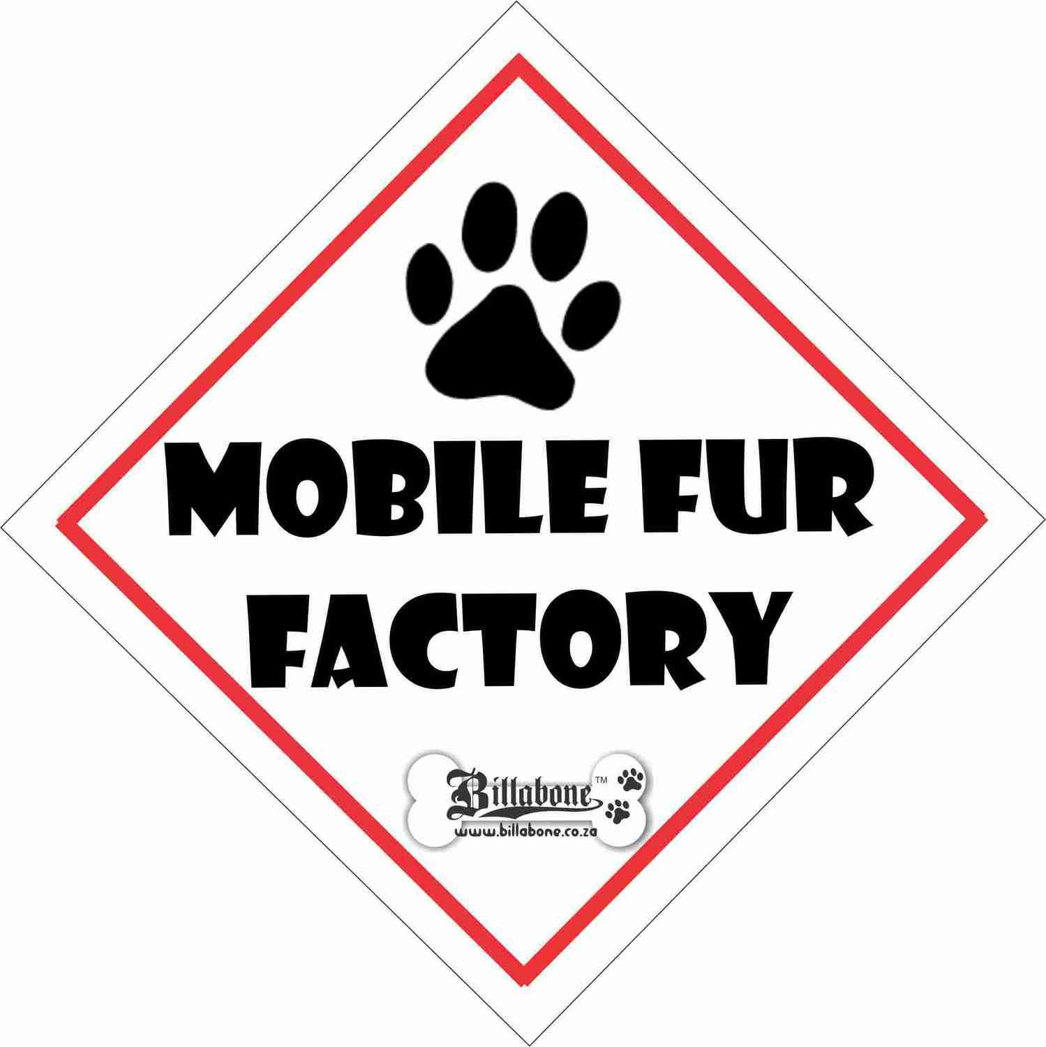 Mobile Fur Factory Car Sign or Sticker