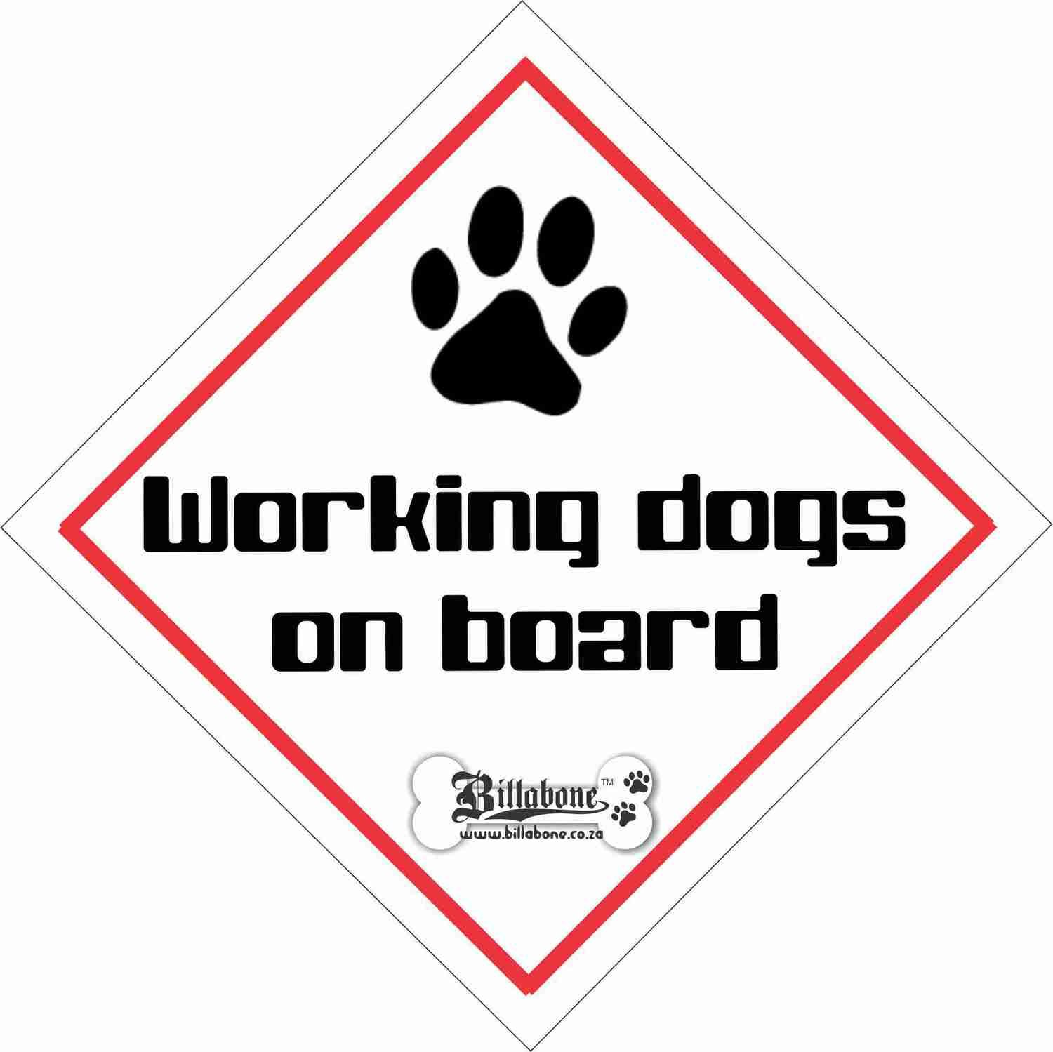 Working Dogs On Board Car Sign or Sticker