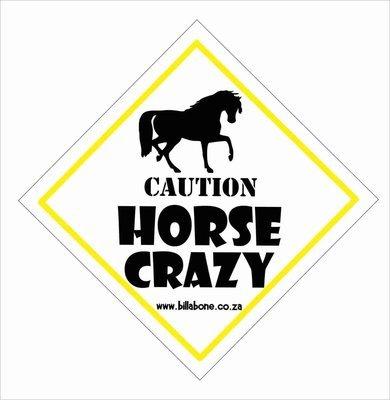 Caution Horse Crazy Car Sign or Sticker