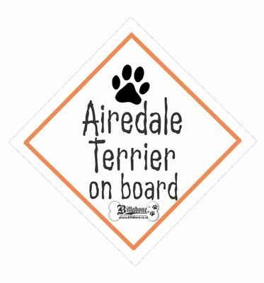 Airedale Terrier Car On Board Sign or Sticker