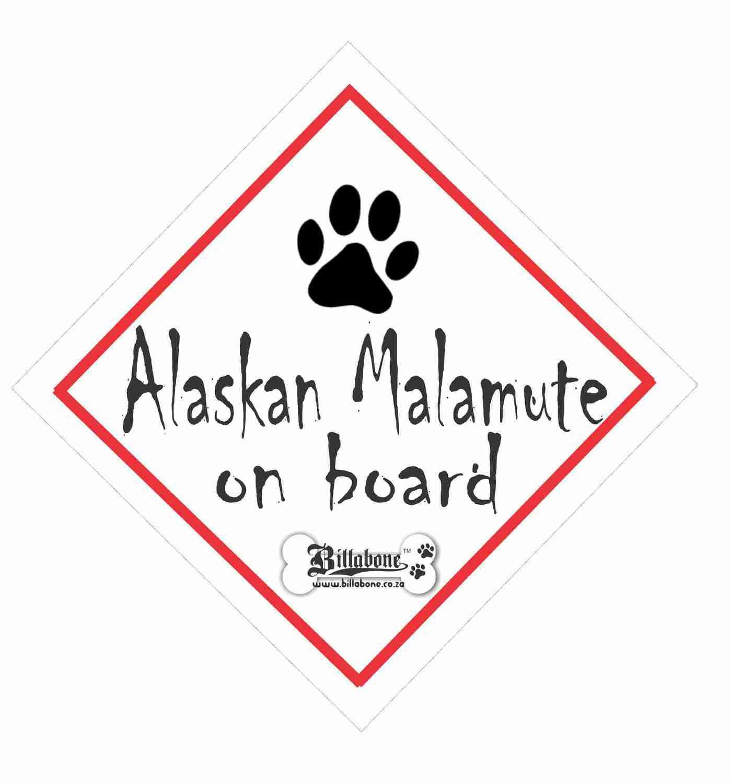 Alaskan Malamute Car On Board Sign or Sticker